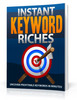 Thumbnail Instant Keyword Riches (MRR included)