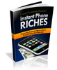 Thumbnail Instant Phone Riches (Master Resell)