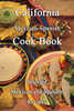 Thumbnail California Mexican-Spanish Cook Book