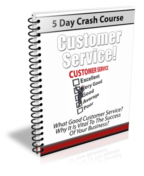 Product picture 5 Day Crash Course, Good Customer Service with PLR