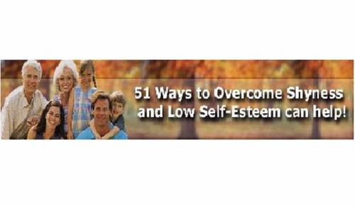 Product picture 51 Ways to Overcome Shyness and Low Self-Esteem