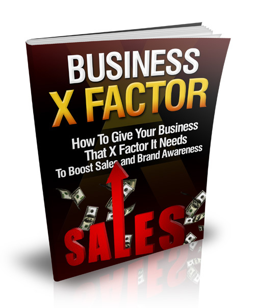 Product picture Business X Factor, 18 Page Ebook with Master Resell
