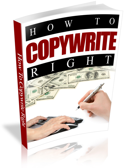 Product picture How To Copywrite Right (Personal Use Rights included)