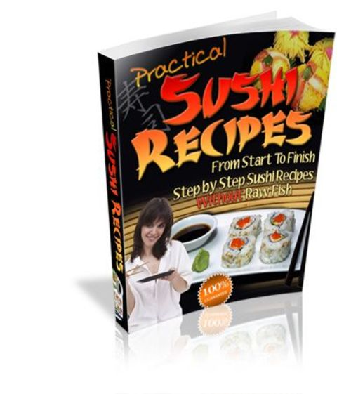 Product picture Practical Sushi Recipes Without Raw Fish