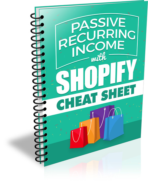 Product picture Passive Recurring Income with Shopify